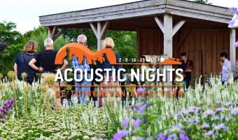 Acoustic Nights in De Tuinen van Appeltern!