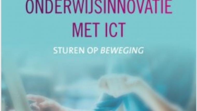 Boekbespreking: Leidinggeven aan onderwijsinnovatie met ICT