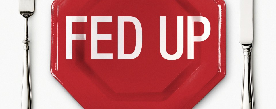 """Review doc: """"Fed-up"""""""